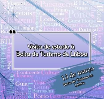 Visita de estudo à Bolsa de Turismo de Lisboa