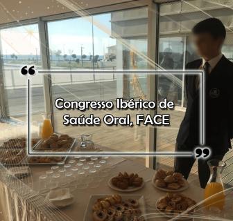 Congresso Ibérico de Saúde Oral, FACE