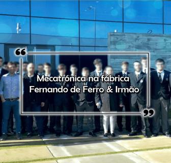 Mecatrónica na fábrica Fernando de Ferro & Irmão